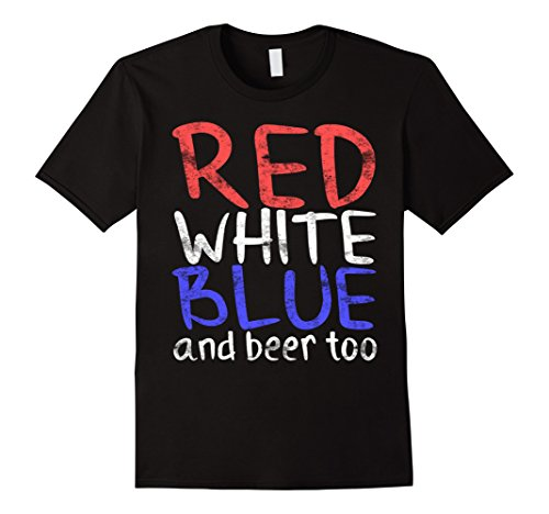 Mens Red White Blue And Beer Too T-Shirt Drinking Fourth of July Small - And White Blues Brothers Black