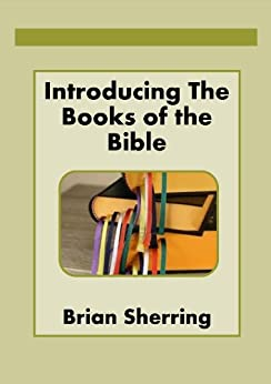 Introducing the Books of the Bible by [Sherring, Brian]