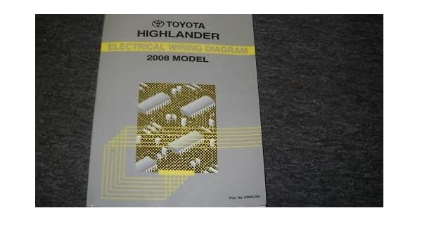 2008 toyota highlander wiring electrical service manual toyota 2008 Toyota Highlander Accessories 2008 toyota highlander wiring electrical service manual toyota corporation amazon com books
