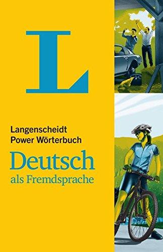 Langenscheidt Power Woerterbuch Deutsch Als Fremdsprache - Monolingual German Dictionary (German Edition)