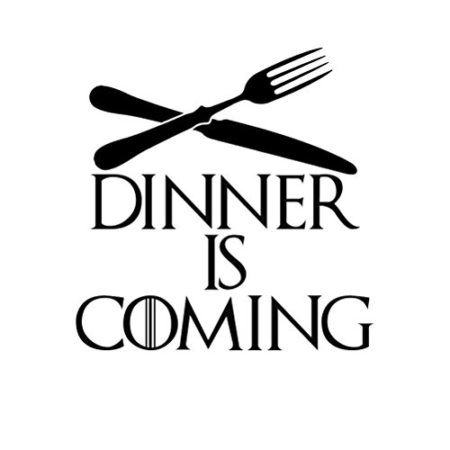 Sp Dinner (Game Thrones Parody Dinner Is Coming Vinyl Sticker Car Decal (6