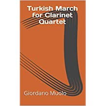 Turkish March for Clarinet Quartet