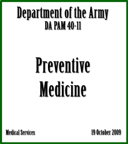 Preventive Medicine DA PAM 40–11 (Medical Services)