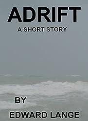 Adrift: A Short Story