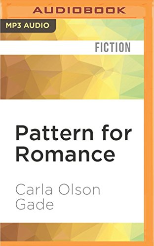 Pattern for Romance (Quilts of Love)