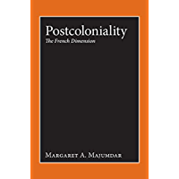 Postcoloniality: The French Dimension (English Edition)