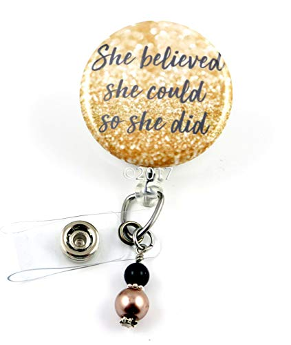 She Believed She Could So She Did Mylar -Nurse Badge Reel - Retractable ID Badge Holder - Nurse Badge - Badge Clip - Badge Reels - Pediatric - RN - Name Badge Holder