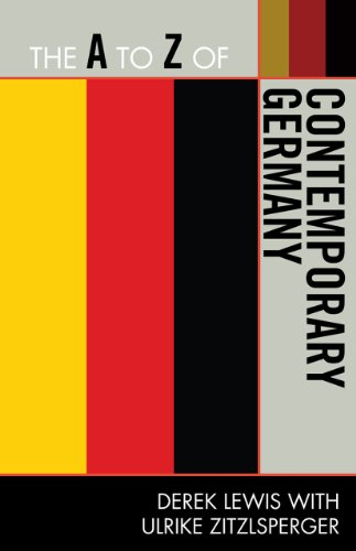 The A to Z of Contemporary Germany (The A to Z Guide Series)
