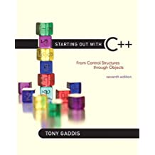 Starting Out with C++: From Control Structures through Objects (7th Edition)
