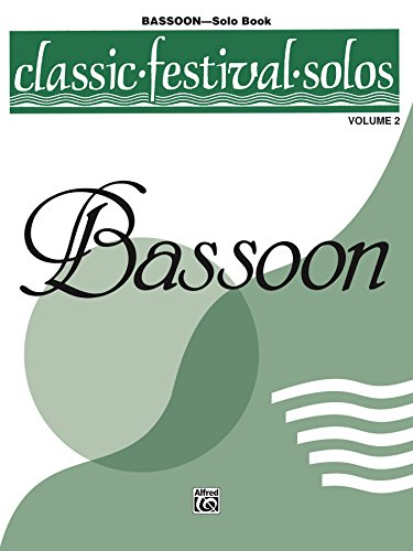 Classic Festival Solos - Bassoon, Volume 2: Bassoon Part
