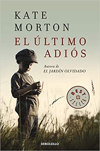El último adiós (Best Seller): Amazon.es: Morton, Kate: Libros