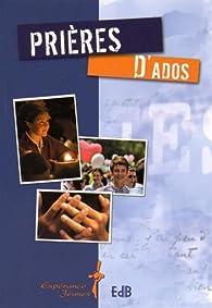 Prières d'ados par Judith H. Cozzens
