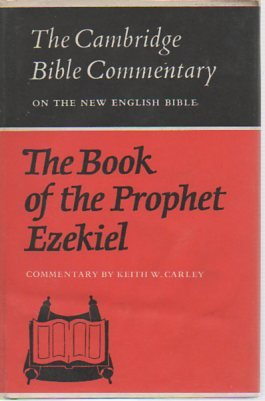 The Book of the Prophet Ezekiel (Cambridge Bible Commentaries on the Old Testament)