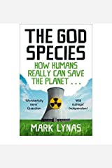 God Species: How the Planet Can Survive the Age of Humans Paperback