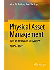 Physical Asset Management: With an Introduction to ISO55000