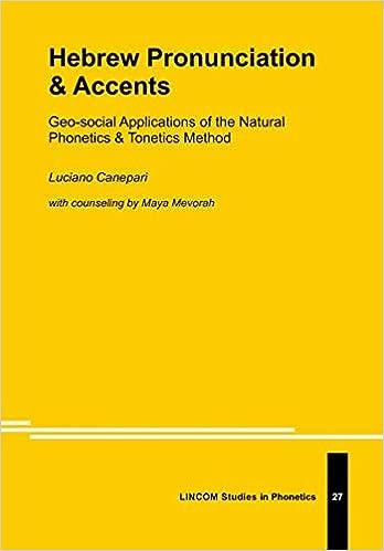Hebrew Pronunciation & Accents: Luciano Canepari: 9783862889259