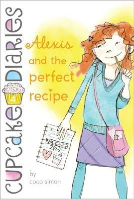 Read Online [(Alexis and the Perfect Recipe )] [Author: Coco Simon] [Oct-2011] pdf epub