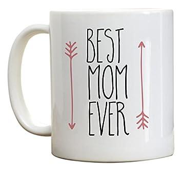 Amazon Com Mother S Day Gift Best Mom Ever Coffee Mug Birthday