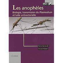 ANOPHÈLES (LES) : BIOLOGIE, TRANSMISSION DU PLASMODIUM ET LUTTE ANTIVECTORIELLE