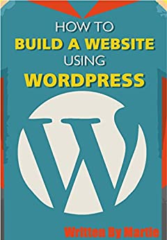 how to build a new website using wordpress
