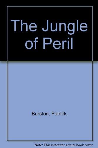 The Jungle of Peril