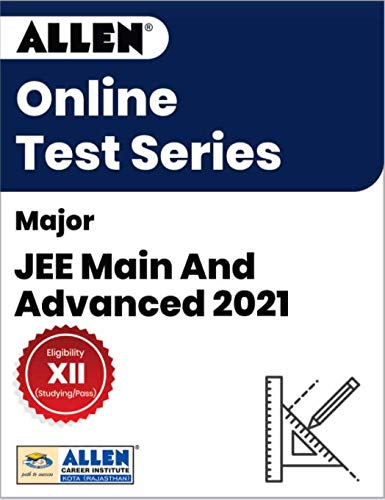 ALLEN-Major JEE Main And Advanced 2021 Online Test Series (Email Delivery in 2 Hours- No CD)
