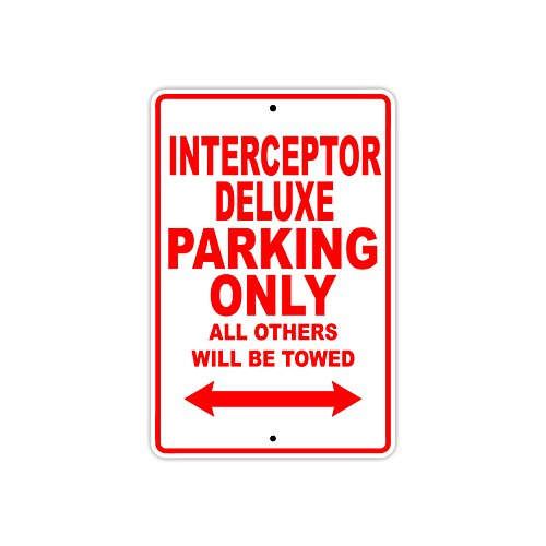 Interceptor Deluxe Parking Only All Others Will Be Towed Motorcycle Bike Novelty Garage Aluminum 8