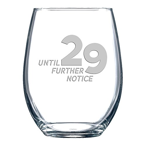 forever 29 wine glass - 5