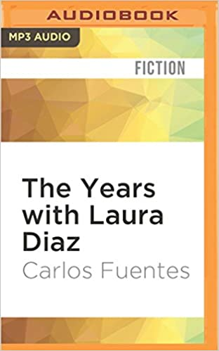 The years with laura diaz carlos fuentes adriana sananes emilio the years with laura diaz carlos fuentes adriana sananes emilio delgado alfred macadam 9781522693338 amazon books fandeluxe Gallery