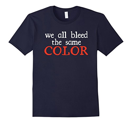 mens-we-all-bleed-the-same-color-t-shirt-racial-equality-unity-large-navy