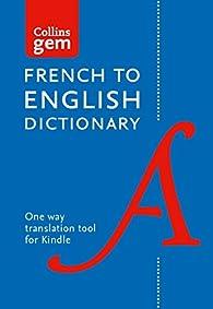 Collins Gem French to English par Harper Collins