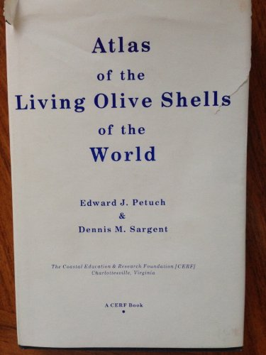 Atlas of the Living Olive Shells of the World