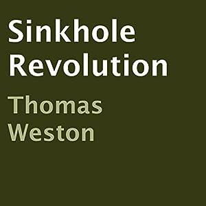Sinkhole Revolution Audiobook