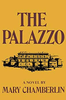The Palazzo by [Chamberlin, Mary]