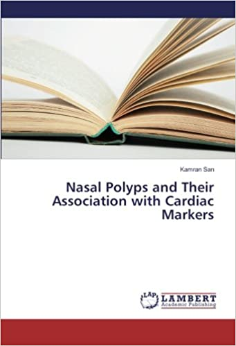 Book Nasal Polyps and Their Association with Cardiac Markers