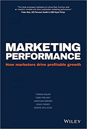 Book Marketing Performance: How marketers drive profitable growth (Lead Title)