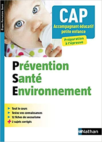 Prévention Santé Environnement - CAP Accompagnant Educatif Petite enfance - 2017