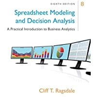 Spreadsheet Modeling & Decision Analysis : A Practical Introduction to Business Analytics