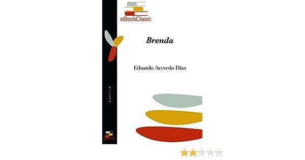 Brenda (Anotado) eBook: Eduardo Acevedo Díaz: Amazon.es ...