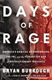 img - for America's Radical Underground, the FBI, and the Forgotten Age of Revolutionary Violence Days of Rage (Hardback) - Common book / textbook / text book