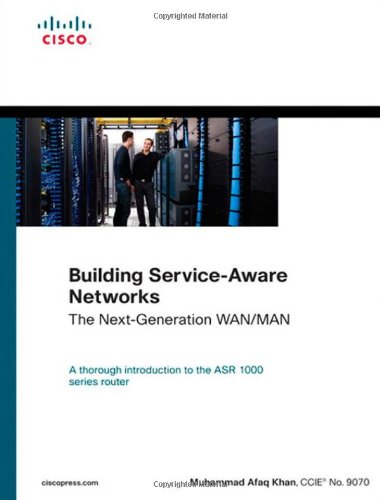[PDF] Building Service-Aware Networks: The Next-Generation WAN/MAN Free Download | Publisher : Cisco Press | Category : Computers & Internet | ISBN 10 : 1587057883 | ISBN 13 : 9781587057885
