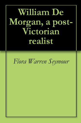 William De Morgan, a post-Victorian realist