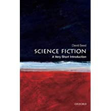 Science Fiction: A Very Short Introduction (Very Short Introductions) (English Edition)