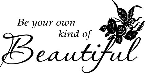 Quote It - Be Your Own Kind of Beautiful Vinyl Wall Decals Quotes, Beautiful Wall Decals Quotes, Beautiful Vinyl Wall Lettering