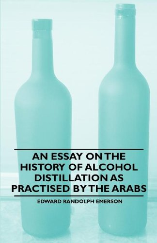 Download An Essay on the History of Alcohol Distillation as Practised by the Arabs pdf epub