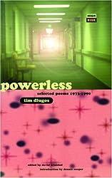 Powerless: Selected Poems 1973-1990 (High Risk Books)