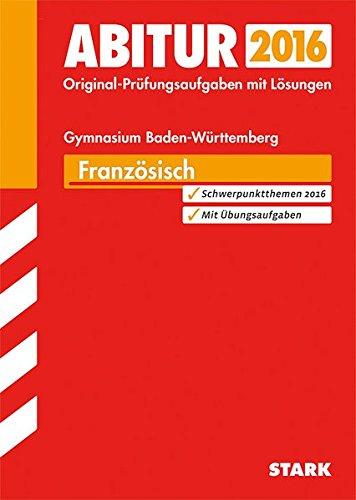 Abiturprüfung Baden-Württemberg - Französisch