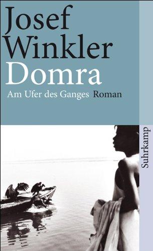 Domra: Am Ufer des Ganges. Roman (suhrkamp taschenbuch)