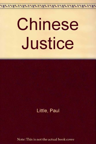 Chinese Justice & Other Stories