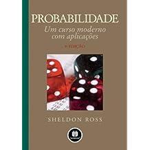 Probabilidade. Um Curso Moderno com Aplicações